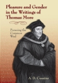 Pleasure and Gender in the Writings of Thomas More