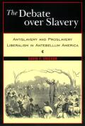 The Debate Over Slavery cover