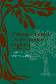 Writing the Forest in Early Modern England