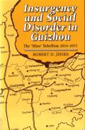 Insurgency and Social Disorder in Guizhou