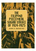 The Filipino Piecemeal Sugar Strike of 1924–1925 Cover