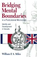 Bridging Mental Boundaries in a Postcolonial Microcosm
