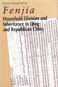 Fenjia: Household Division and Inheritance in Qing and Republican China