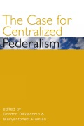 The Case for Centralized Federalism Cover