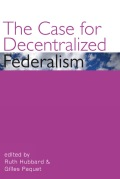 The Case for Decentralized Federalism