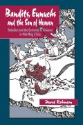 Bandits, Eunuchs, and the Son of Heaven Cover