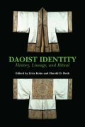 Daoist Identity: History, Lineage and Ritual
