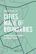 Cities Made of Boundaries cover