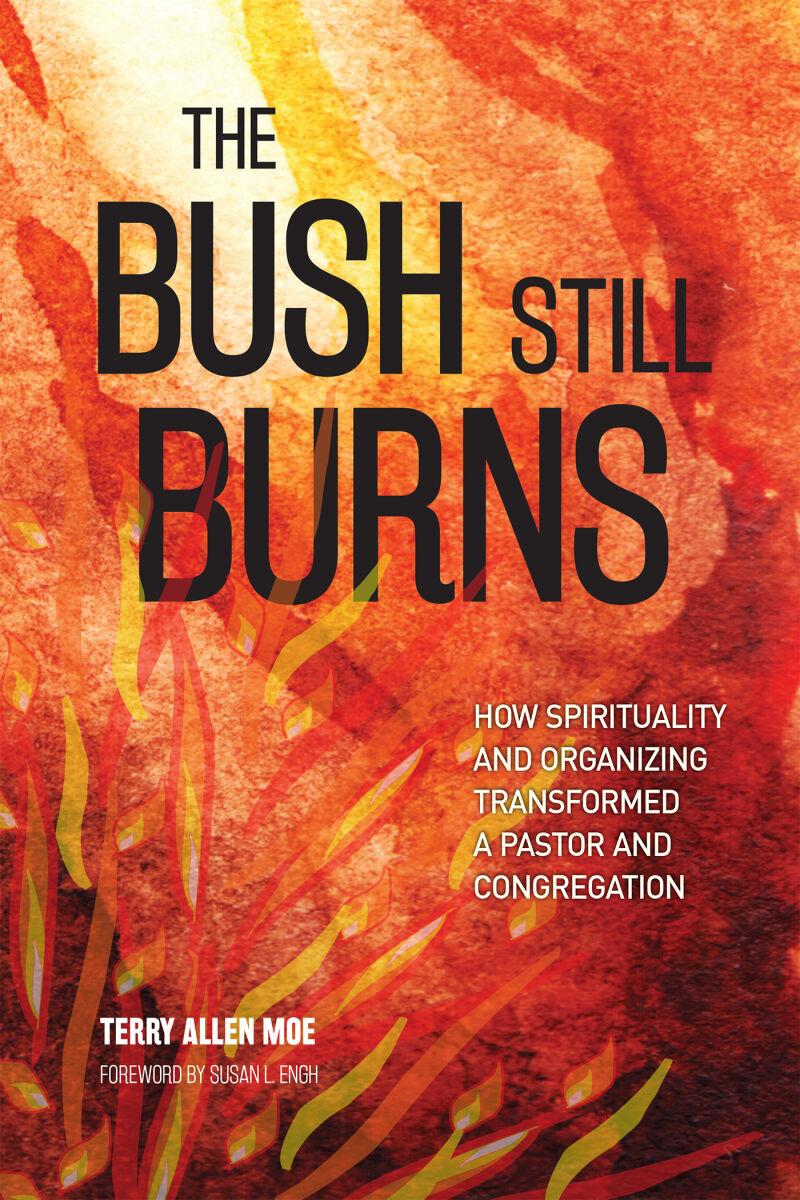 The Bush Still Burns