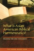 What Is Asian American Biblical Hermeneutics? Cover