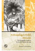 Anthropology's Global Histories Cover