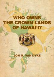 Who Owns the Crown Lands of Hawaii?
