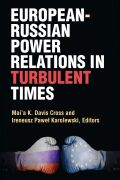 European-Russian Power Relations in Turbulent Times