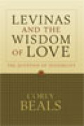 Levinas and the Wisdom of Love cover