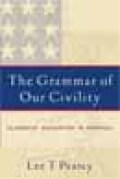 The Grammar of Our Civility Cover