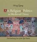 Art, Religion, and Politics in Medieval China Cover