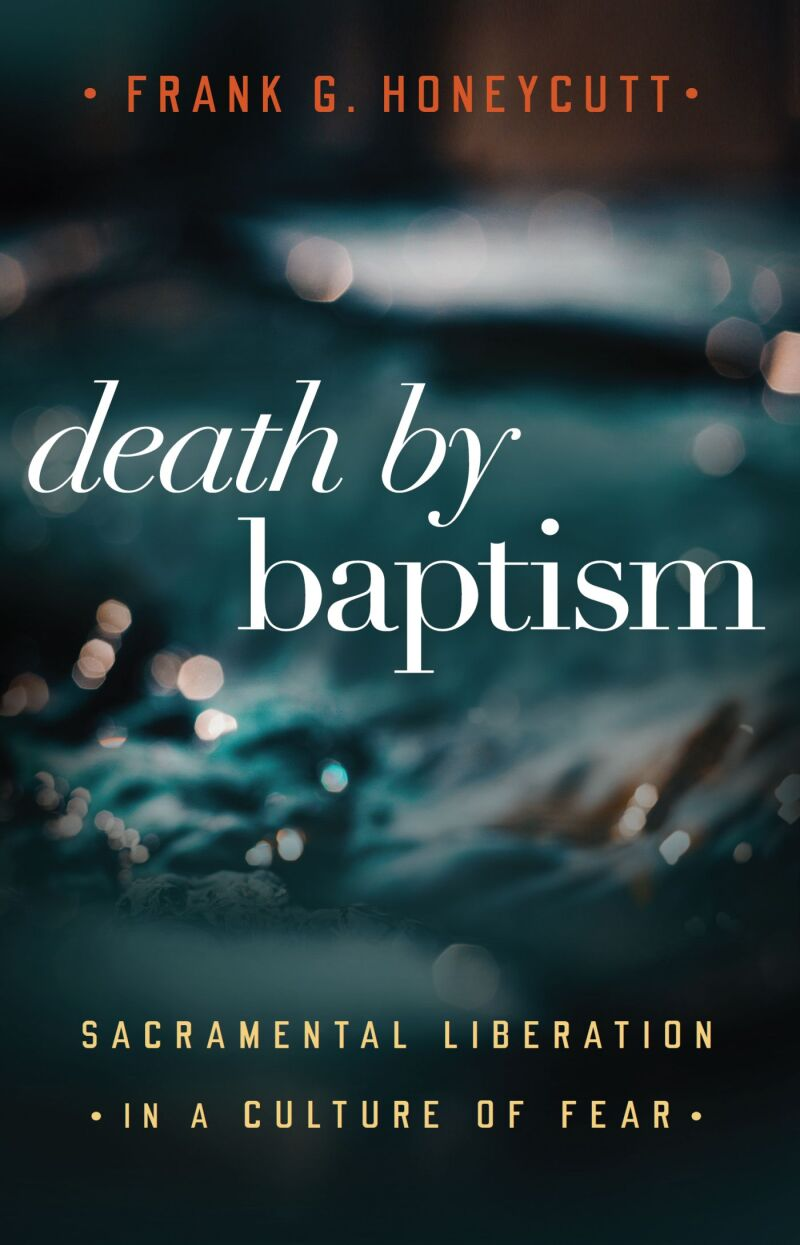 Death by Baptism