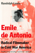 Emile de Antonio: Radical Filmmaker in Cold War America