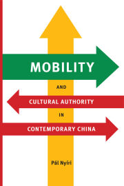 Mobility and Cultural Authority in Contemporary China