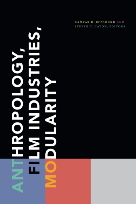 Anthropology, Film Industries, Modularity