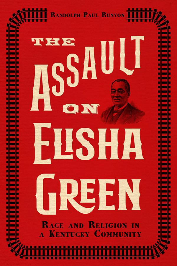 The Assault on Elisha Green