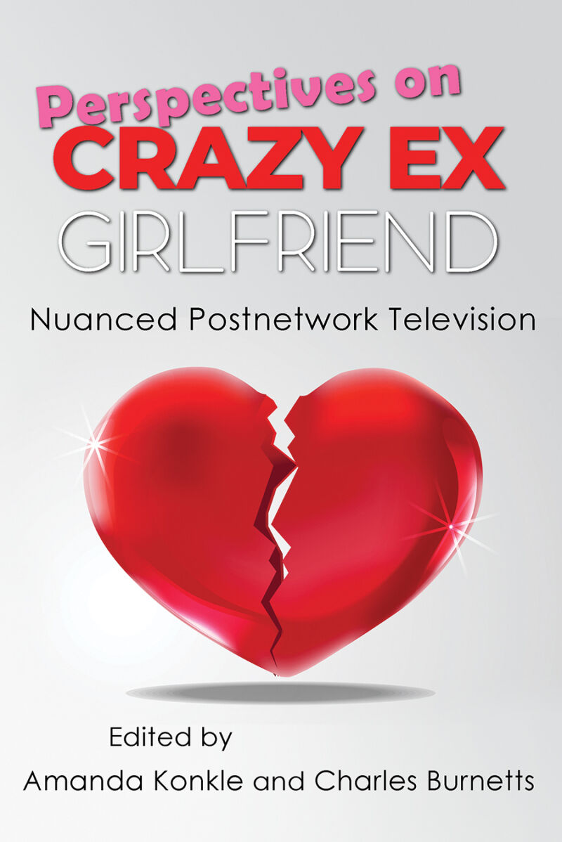 Perspectives on Crazy Ex-Girlfriend