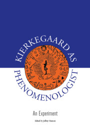 Kierkegaard as Phenomenologist