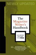 The Magazine Writer's Handbook