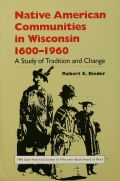 Native American Communities in Wisconsin, 1600–1960