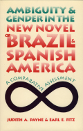 Ambiguity and Gender in the New Novel of Brazil and Spanish America Cover