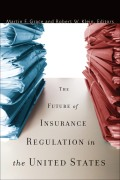 The Future of Insurance Regulation in the United States cover