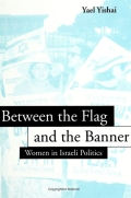 Between the Flag and the Banner: Women in Israeli Politics