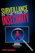 Surveillance in the Time of Insecurity Cover