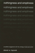 Nothingness and Emptiness: A Buddhist Engagement with the Ontology of Jean-Paul Sartre