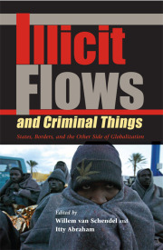 Illicit Flows and Criminal Things