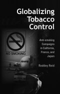 Globalizing Tobacco Control