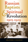 Russian Baptists and Spiritual Revolution, 1905-1929 Cover