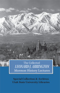 Collected Leonard J Arrington Mormon History Lectures Cover