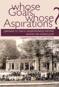 Whose Goals Whose Aspirations: Learning to Teach Underprepared Writers across the Curriculum