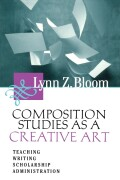 Composition Studies As A Creative Art cover
