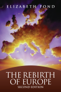The Rebirth of Europe: Revised Edition
