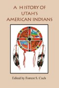 History Of Utah's American Indians cover