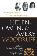 Post-Manifesto Polygamy: The 1899 to 1904 Correspondence of Helen, Owen and Avery Woodruff