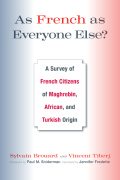 As French as Everyone Else?: A Survey of French Citizens of Maghrebin, African, and Turkish Origin Cover