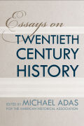 Essays on Twentieth-Century History Cover