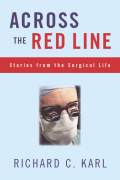 Across The Red Line: Stories From The Surgical Life Cover