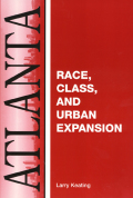 Atlanta: Race, Class And Urban Expansion Cover