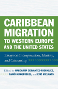 Caribbean Migration to Western Europe and the United States Cover