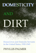 Domesticity And Dirt