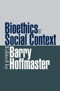 Bioethics In Social Context cover
